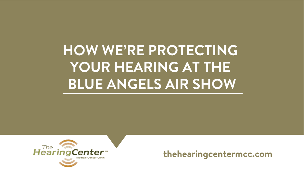 How We're Protecting Your Hearing at The Blue Angels Air Show